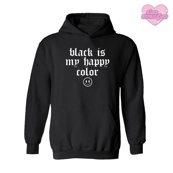 Black Is My Happy Color  - Men's/Unisex Hoodie