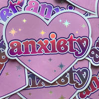 Anxiety - Holographic Sticker