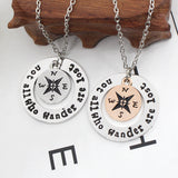 """Not All Who Wander Are Lost"" Compass Necklace"