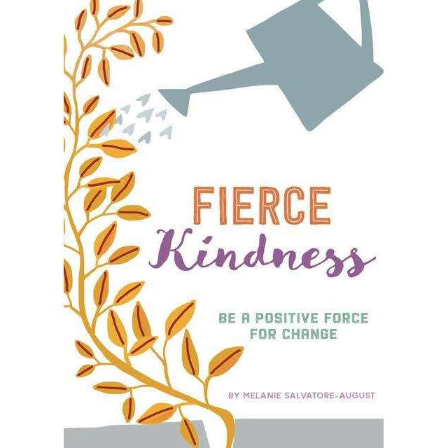Fierce Kindness and Sharing Fierce Kindness BookBook