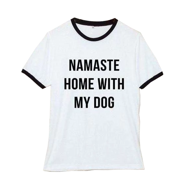 Namaste Home With My Dog TShirt