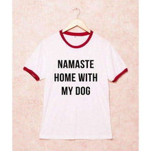 Namaste Home With My Dog TShirt,tshirt,Mindful Bohemian,Mindful Bohemian