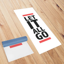 Let It All Go White Yoga Mat