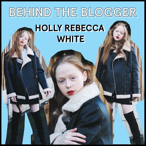 Behind the Blogger: Holly Rebecca White