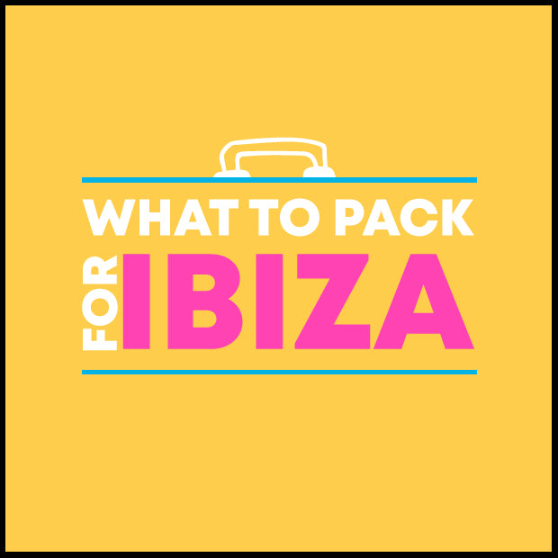 What to Pack for Ibiza