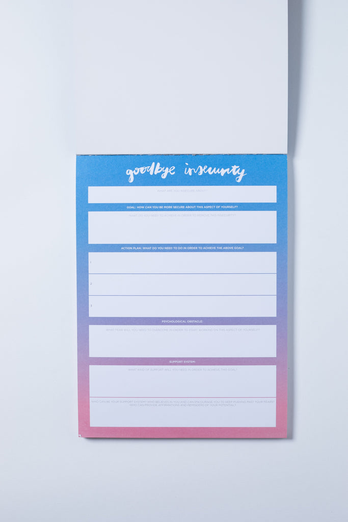 """Goodbye Insecurity"" Notepad"