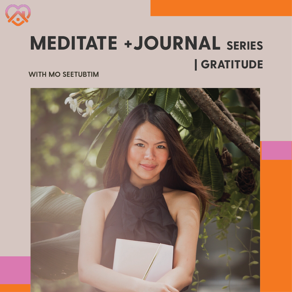 Workshop: Meditate + Journal | Gratitude