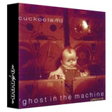 Cuckooland Ghost dans la machine