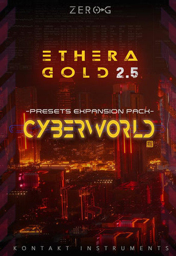 Préréglages CyberWorld - Pack d'extension ETHERA Gold 2.5