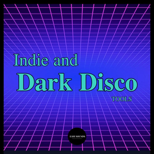 Easy Sounds - Indie & Dark Disco