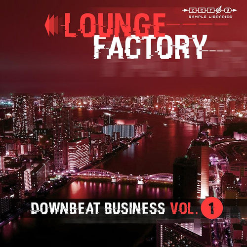 Lounge Factory - Affaires Downbeat