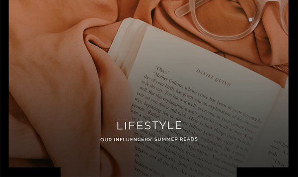 OUR INFLUENCERS' SUMMER READS