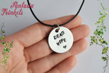 Dead Wife - Handstamped Tag Pendant Necklace - American Gods inspired