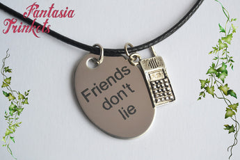 Friends don't lie - Steel Tag + Walkie Talkie Charm - Keychain or Pendant Necklace - Stranger Things Jewelry