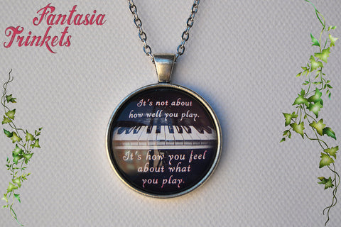 Inspirational Quote Piano Photo Glass Pendant Necklace - Music Lover Statement Jewelry