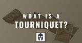 What is a Tourniquet?