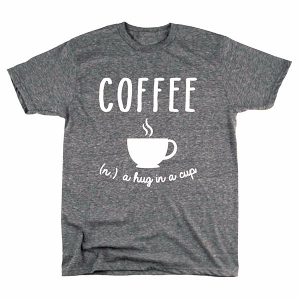 Coffee:  A Hug in a Cup - Unisexual Short Sleeve T-Shirt