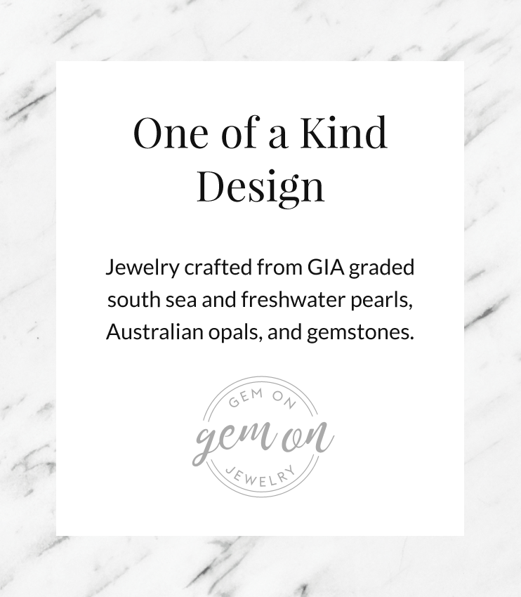 One of a Kind Design jewelry using south sea pearls, freshwater pearls, Australian opals, and gemstones