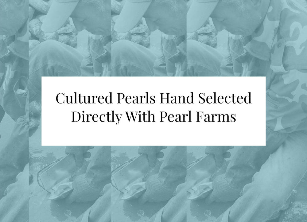 Cultured pearls hand selected direct from pearl farms