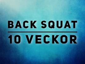 CrossFit Göta 10 Veckors Back Squat program