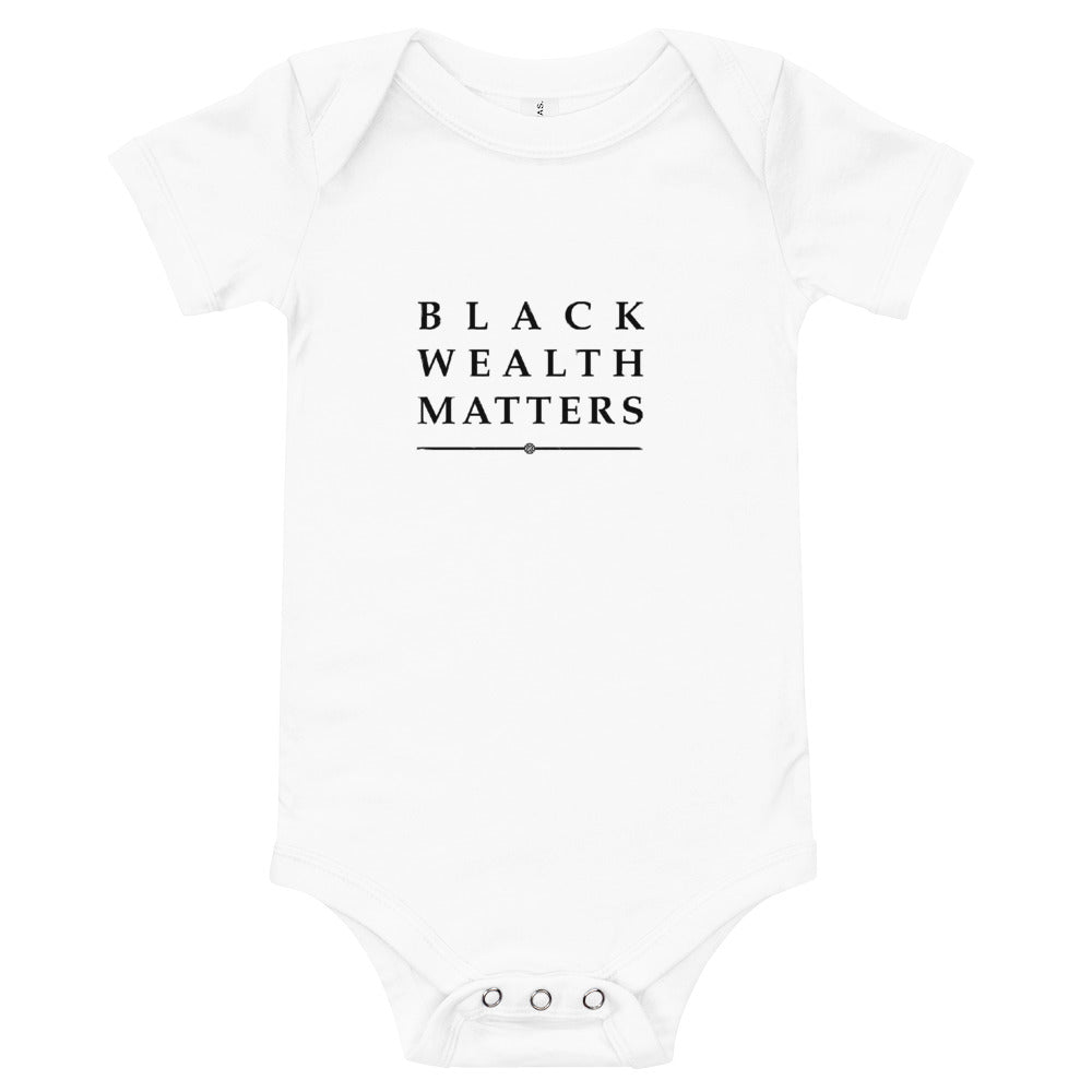 Black Wealth Matters Onesie (Black Font)