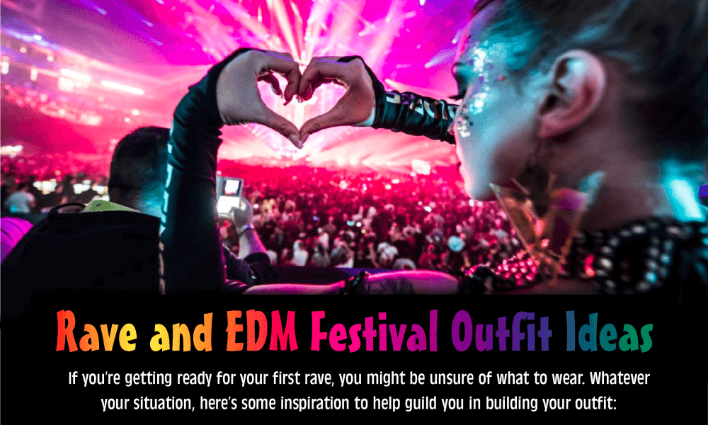 Rave and EDM Festival Outfit Ideas