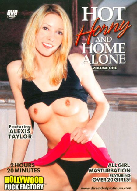 Hot Horny And Home Alone