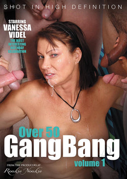 Over 50 Gang Bang
