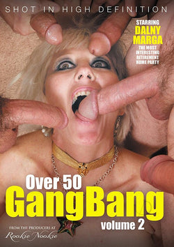 Over 50 Gang Bang 2