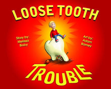 Loose Tooth Trouble Hard Cover Book With Dust Jacket - Loose Tooth Trouble