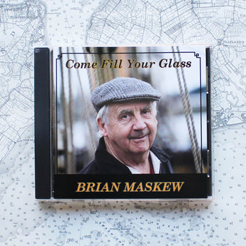 Brian Maskew - Come Fill Your Glass