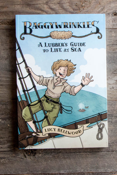 Baggy Wrinkles: A Lubber's Guide to Life at Sea