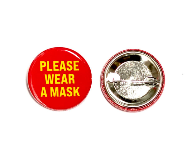 Please Wear A Mask Button
