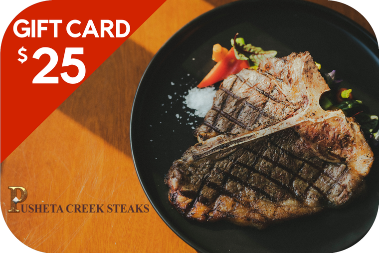 Pusheta Creek Steaks $25 Gift Card