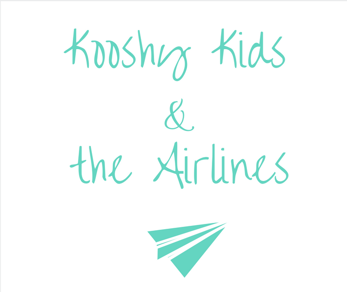 Kooshy Kids & the Airlines