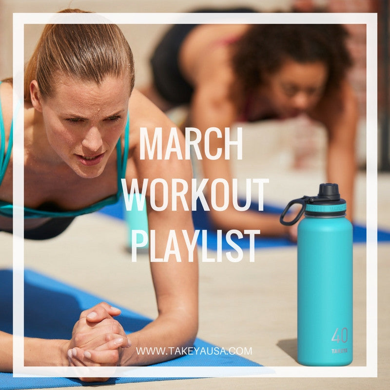 MARCH WORKOUT PLAYLIST