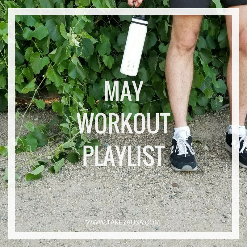 MAY WORKOUT PLAYLIST