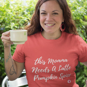 Mama Needs A Latte Pumpkin Spice Scoopneck T-Shirt