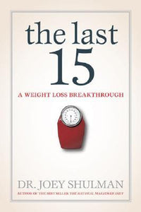 The Last 15 by Joey Shulman