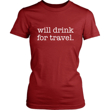 Women's Will Drink For Travel Simple Tee