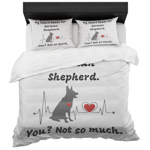 """My Heart Beats for German Shepherd. You? Not so much."" Charming Bed Set"