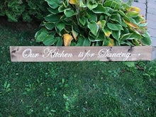 Our Kitchen is for Dancing - Dylan's Design Shop