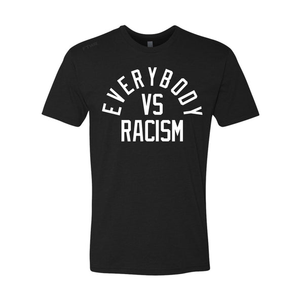 Everybody Vs Racism FTWR® Tee