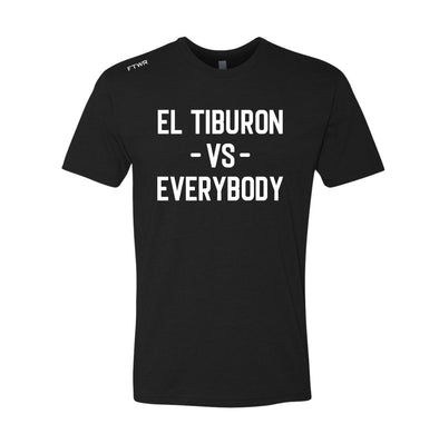 Andy Vences Vs Everybody FTWR® Tee