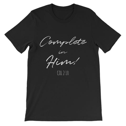 Complete In Him Shirt