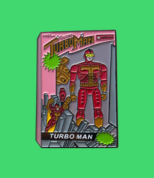 Turbo Man Pin