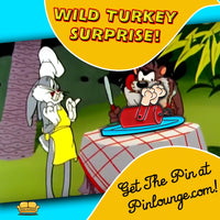 Wild Turkey Surpise Pin
