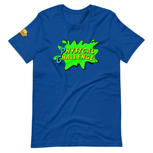 Physical Challenge T Shirt