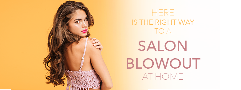 Here is the secret to a nice salon blowout!