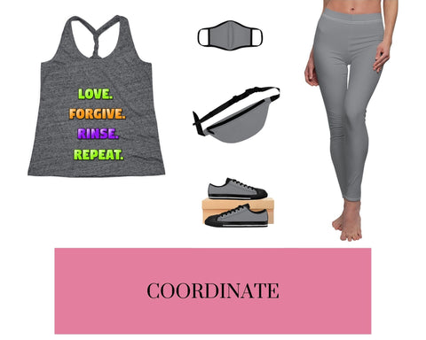 Love. Forgive. Rinse. Repeat. Black/Grey Cosmic Twist Tank Top, Black/Grey Fitted Polyester Face Mask, Black/Grey Fanny Pack, Black/Grey Sneakers, and Black/Grey Leggings